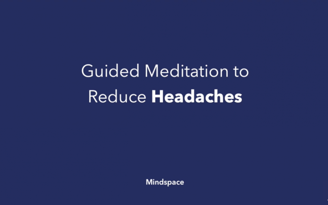 Guided Meditation to Reduce Headaches