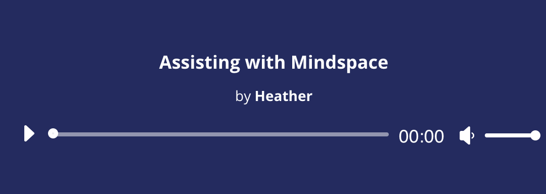 Assisting with Mindspace