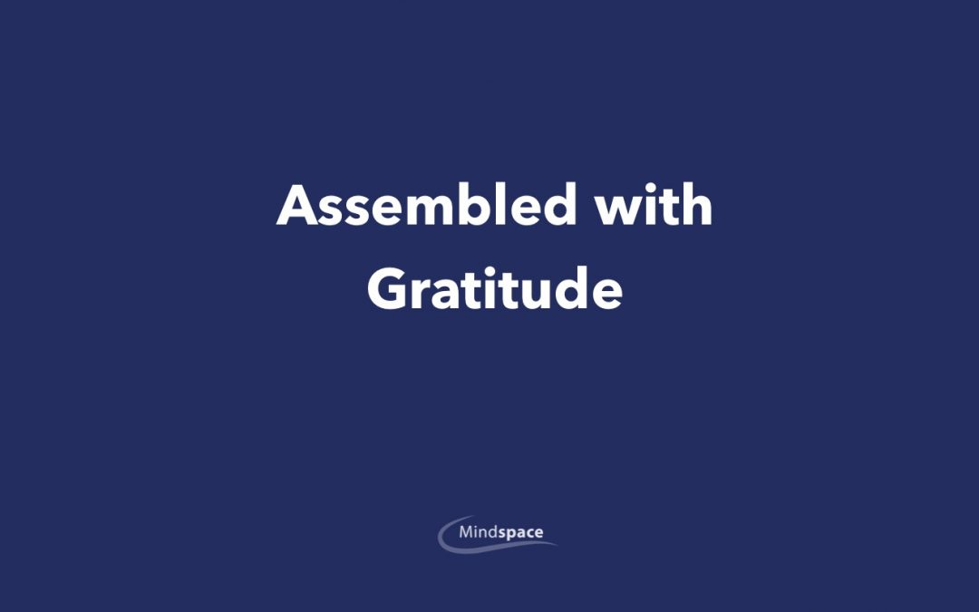 Assembled with Gratitude