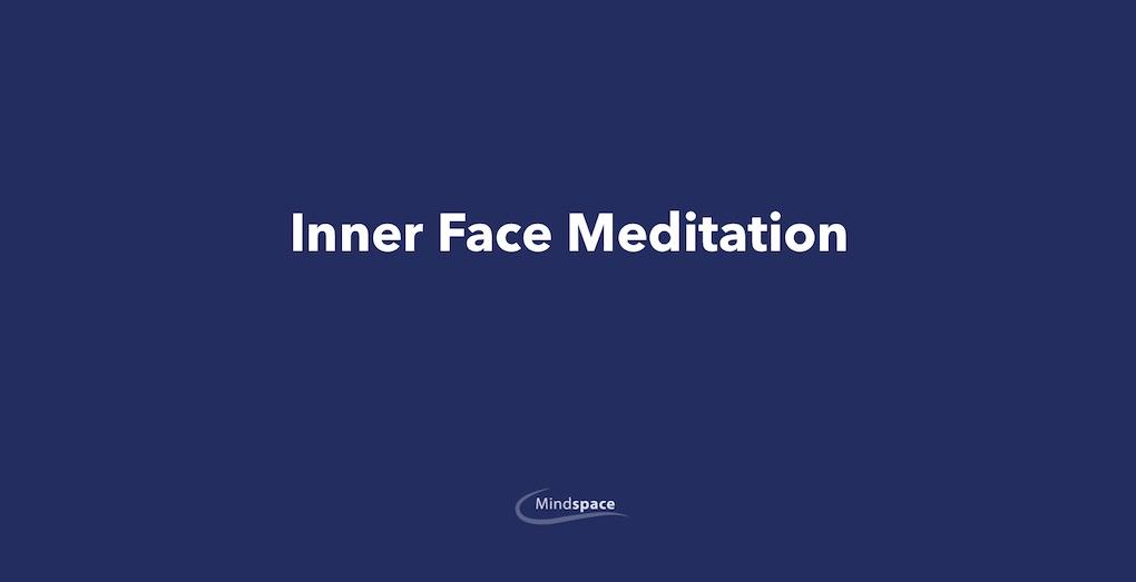 Inner Face Meditation
