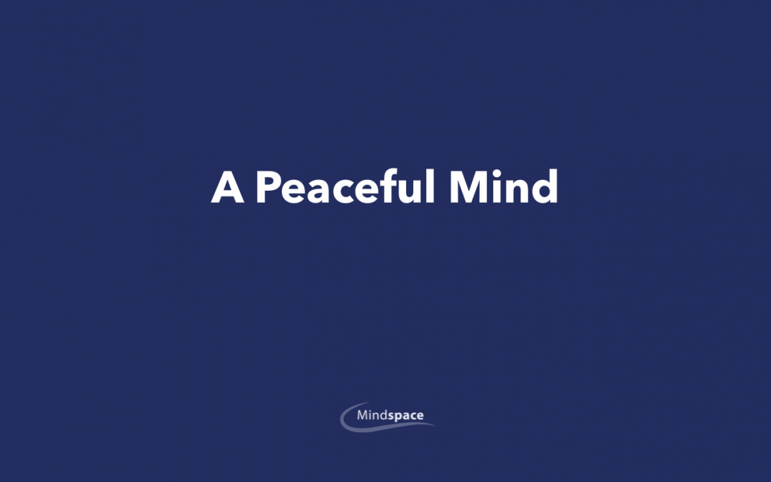 A Peaceful Mind