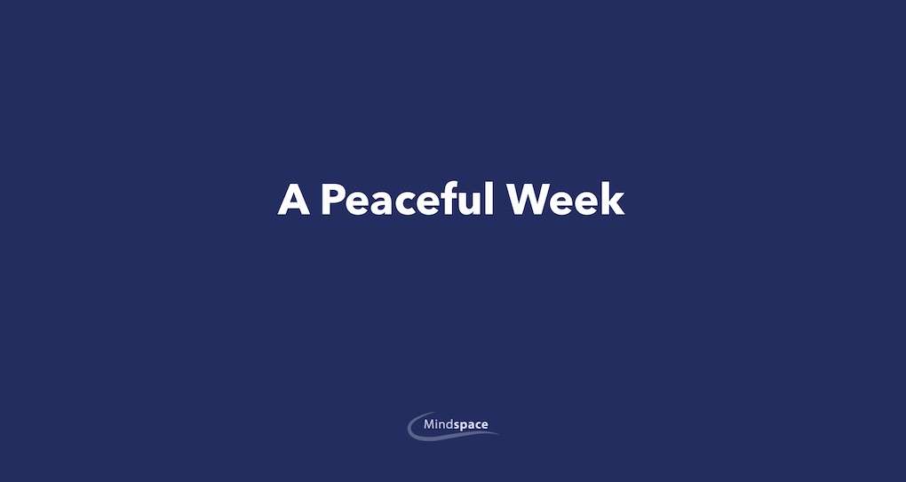 A Peaceful Week