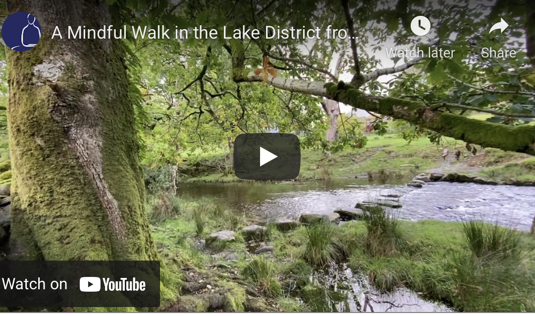 A Mindful Walk in the Lake District from Grasmere to Helm Crag
