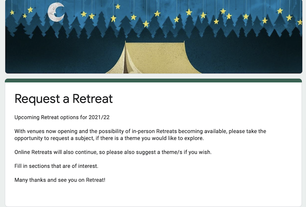 Upcoming Retreat options for 2021/22