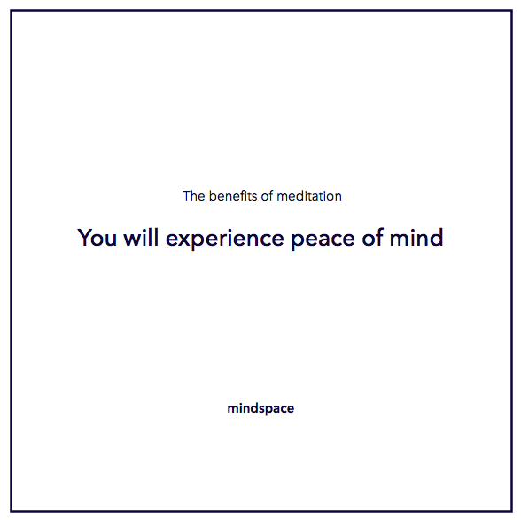 the benefits of meditation - you will experience peace of mind